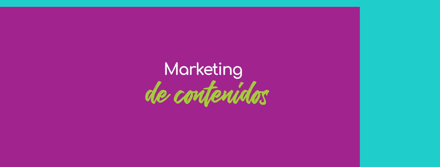 Mi estrategia para promocionarme: el marketing de contenidos.