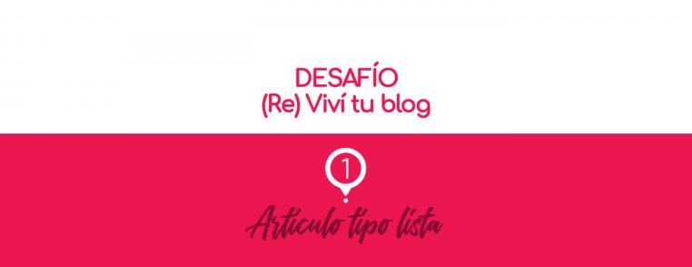 Reviví tu blog - Artículo tipo lista
