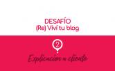 Reviví tu blog - Explicación a cliente