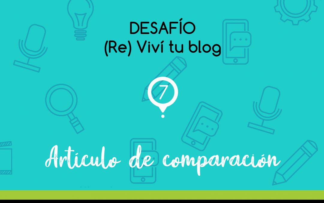 Reviví tu blog - Artículo de comparación